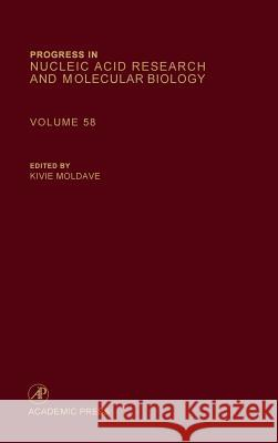 Progress in Nucleic Acid Research and Molecular Biology Kivie Moldave 9780125400589