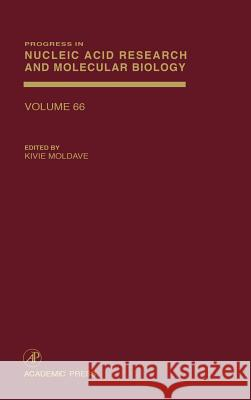 Progress in Nucleic Acid Research and Molecular Biology Kivie Moldave Moldave 9780125400664
