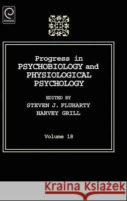 Progress In Psychobiology and Physiological Psychology Steven Fluharty Harvey Grill 9780125421188