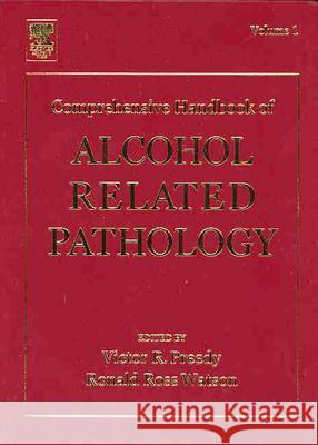 Comprehensive Handbook of Alcohol Related Pathology Victor Preedy Ronald Watson Victor R. Preedy 9780125643702