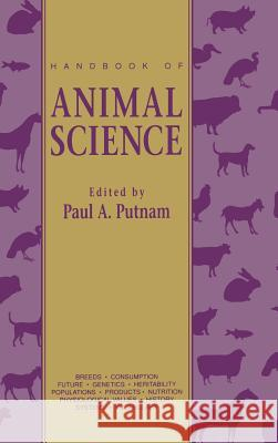 Handbook of Animal Science Paul A. Putnam 9780125683005