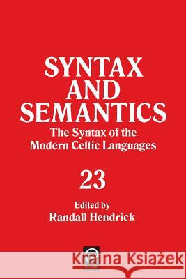 Syntax and Semantics, Volume 23 Tr Ppr Randall Hendrick Stephen R. Anderson 9780126061048