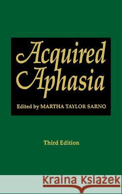 Acquired Aphasia Martha T. Sarno 9780126193220