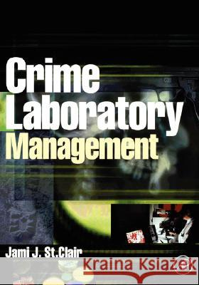 Crime Laboratory Management Jami S 9780126640519