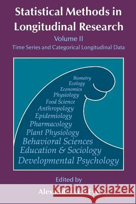 Statistical Methods in Longitudinal Research : Time Series and Categorical Longitudinal Data Alexander Vo 9780127249636