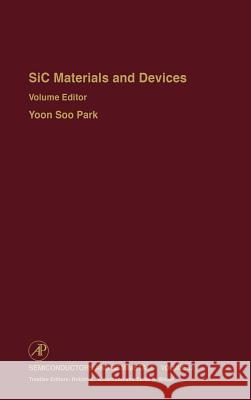 SiC Materials and Devices Park                                     Willardson                               Yoon S. Park 9780127521602