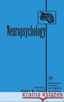 Neuropsychology Dahlia W. Zaidel Edward C. Carterette Morton P. Friedman 9780127752907
