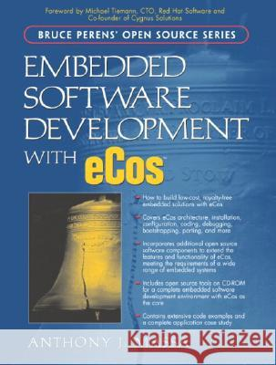 Embedded Software Development with Ecos [With CDROM] Anthony Massa 9780130354730