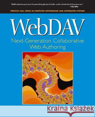 WebDav: Next-Generation Collaborative Web Authoring Lisa Dusseault 9780130652089 Prentice Hall PTR