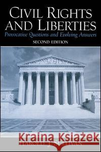 Civil Rights and Liberties: Provocative Questions & Evolving Answers Harold J. Sullivan 9780131174351