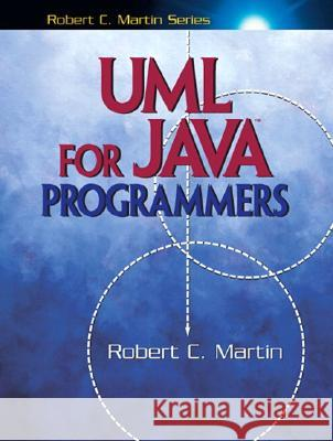 UML for Java Programmers Robert C. Martin Pete McBreen 9780131428485