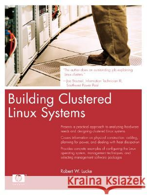 Building Clustered Linux Systems Robert W. Lucke 9780131448537