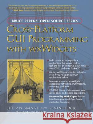 Cross-Platform GUI Programming with Wxwidgets Julian Smart Kevin Hock Stefan Csomor 9780131473812