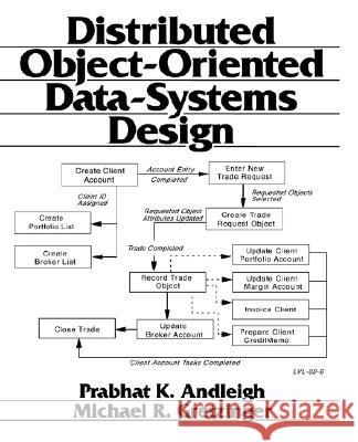 Distributed Object-Oriented Data-Systems Design Prabhat Andleigh Michael A. Gretzinger 9780131749139