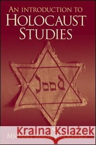 An Introduction to Holocaust Studies Michael Bernard-Donals 9780131839175