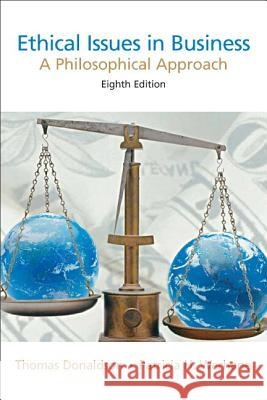 Donaldson: Ethical Issues Busines_p8 Thomas Donaldson Patricia Hogue Werhane 9780131846197