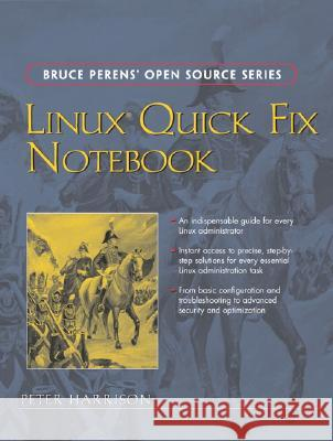 Linux Quick Fix Notebook Peter Harrison 9780131861503