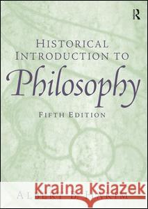 Historical Introduction to Philosophy Albert B. Hakim 9780131900059 Prentice Hall