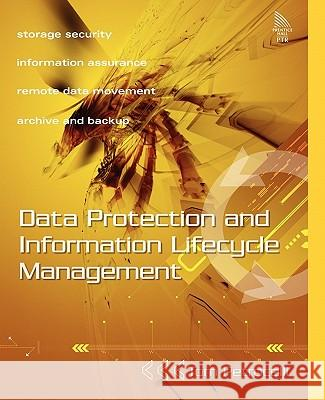 Data Protection and Information Lifecycle Management Tom Petrocelli 9780131927575