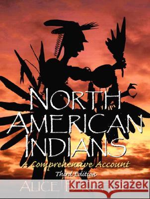 North American Indians: A Comprehensive Account Alice Beck Kehoe 9780131928763