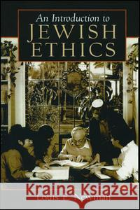 Introduction to Jewish Ethics Louis E. Newman 9780132388900