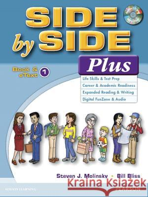 Side by Side Plus 1 Book & eText with CD Steven J. Molinsky Bill Bliss 9780133828740 Pearson Education ESL