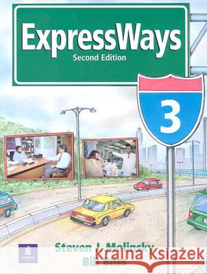 Expressways 3 Steven J. Molinsky Bill Bliss 9780133855357