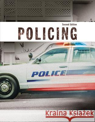 Policing (Justice Series) Plus Mycjlab with Pearson Etext -- Access Code Card John L. Worrall Frank J. Schmalleger 9780134192345
