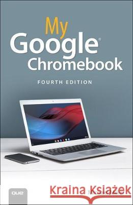 My Google Chromebook Michael Miller 9780135911822