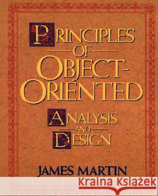 Principles of Object-Oriented Analysis and Design James Martin James J. Odell 9780137208715