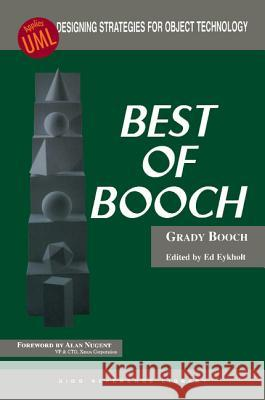 Best of Booch: Designing Strategies for Object Technology Grady Booch Ed Eykholt Grady Booch 9780137396160