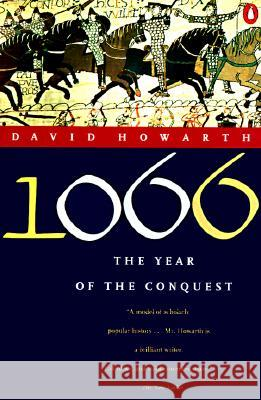 1066: The Year of the Conquest David Howarth Gareth Floyd 9780140058505