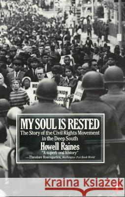 My Soul Is Rested: Movement Days in the Deep South Remembered Howell Raines 9780140067538