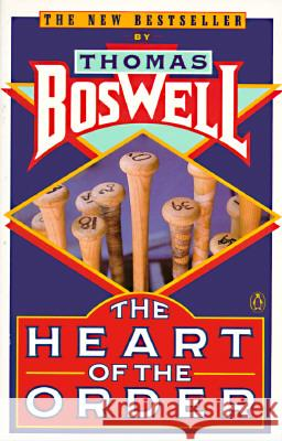 The Heart of the Order Thomas Boswell 9780140129878