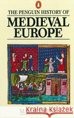 The Penguin History of Medieval Europe Maurice Keen 9780140136302