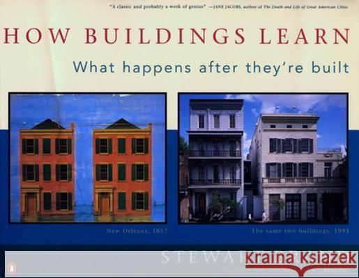 How Buildings Learn: What Happens After They're Built Stewart Brand 9780140139969