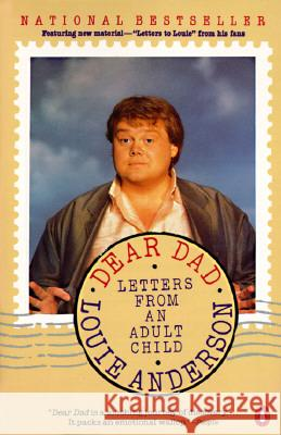 Dear Dad: Letters from an Adult Child Louie Anderson 9780140148459