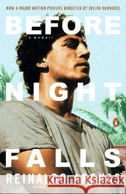 Before Night Falls: A Memoir Reinaldo Arenas Dolores M. Koch 9780140157659