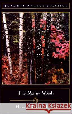 The Maine Woods Henry David Thoreau Edward Hoagland Edward Hoagland 9780140170139