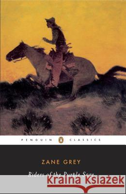 The Riders of the Purple Sage Zane Grey Jane Tompkins 9780140184402