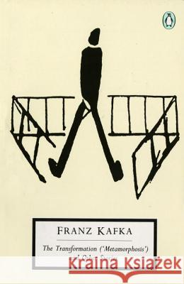 The Transformation (Metamorphosis) and Other Stories: Works Published During Kafka's Lifetime Franz Kafka Malcolm Pasley 9780140184785