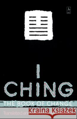 I Ching: The Book of Change John E. Blofeld 9780140193350