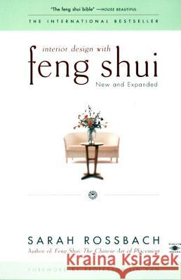 Interior Design with Feng Shui: New and Expanded Sarah Rossbach Lin Yun 9780140196085