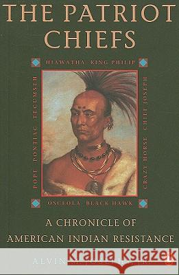 The Patriot Chiefs: A Chronicle of American Indian Resistance; Revised Edition Alvin M., Jr. Josephy 9780140234633