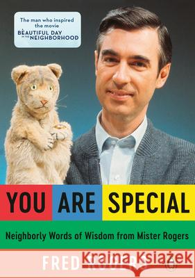 You Are Special: Words of Wisdom for All Ages from a Beloved Neighbor Fred Rogers 9780140235142 Penguin Books