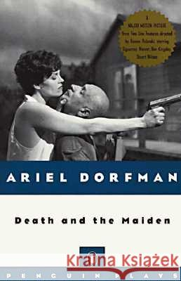 Death and the Maiden Ariel Dorfman 9780140246841
