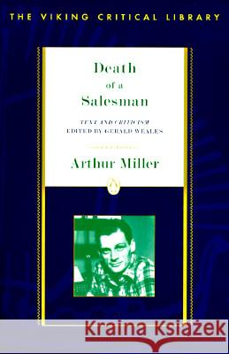 Death of a Salesman Arthur Miller Gerald Clifford Weales 9780140247732