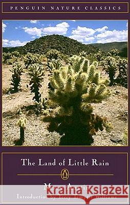 The Land of Little Rain Mary Austin Terry Tempest Williams 9780140249194
