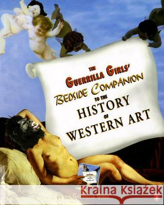 The Guerrilla Girls' Bedside Companion to the History of Western Art Guerrilla Girls 9780140259971