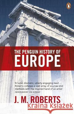 The Penguin History of Europe J. M. Roberts 9780140265613